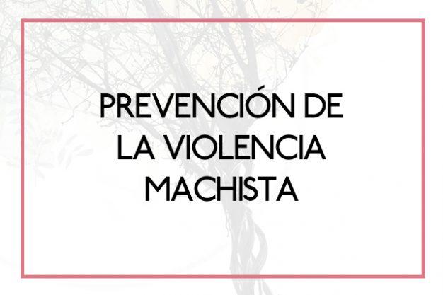 Prevención de la Violencia Machista