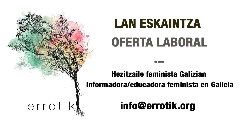 Oferta de empleo para trabajar en Galicia, enviar CVs a info@errotik.org
